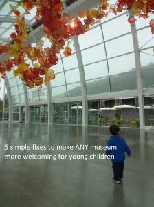 5 simple fixes to make any museum more welcoming for young children