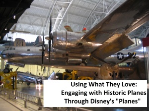 Using Disney's Planes to explore and learn about historic planes