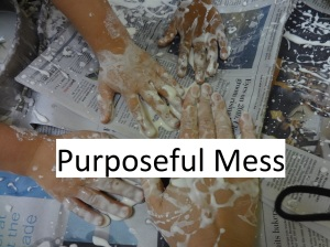 Purposeful Mess